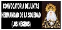 CONVOCATORIA DE JUNTAS HERMANDAD DE LA SOLEDAD, LOS NEGROS