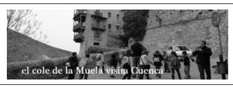 EL COLEGIO PÚBLICO NUESTRA SEÑORA DE LA MUELA VISITA CUENCA