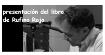 PRESENTACION LIBRO RUFINO ROJO