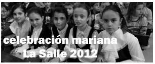 CELEBRACION MARIANA EN LA SALLE