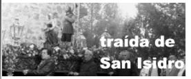 TRAIDA DE SAN ISIDRO