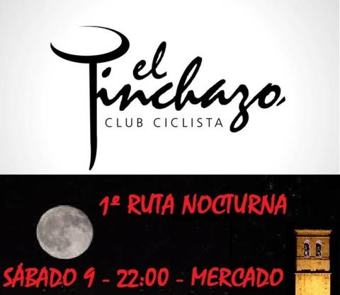 """1º RUTA NOCTURNA """"EL PINCHAZO"""""""