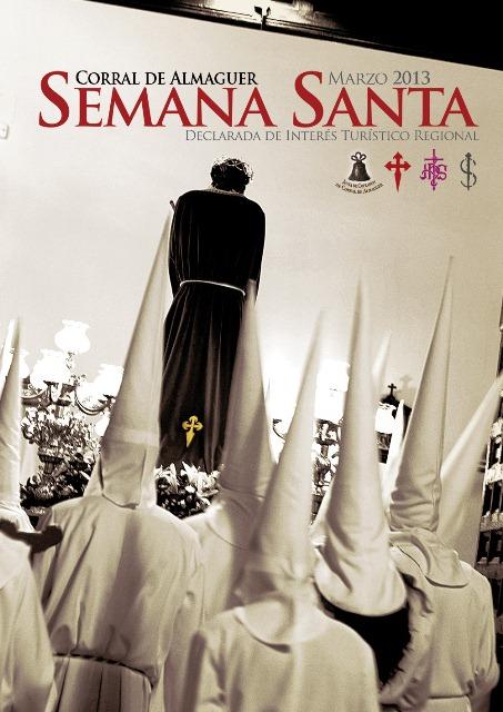 CARTEL SEMANA SANTA CORRAL DE ALMAGUER 2013 Y PROGRAMA